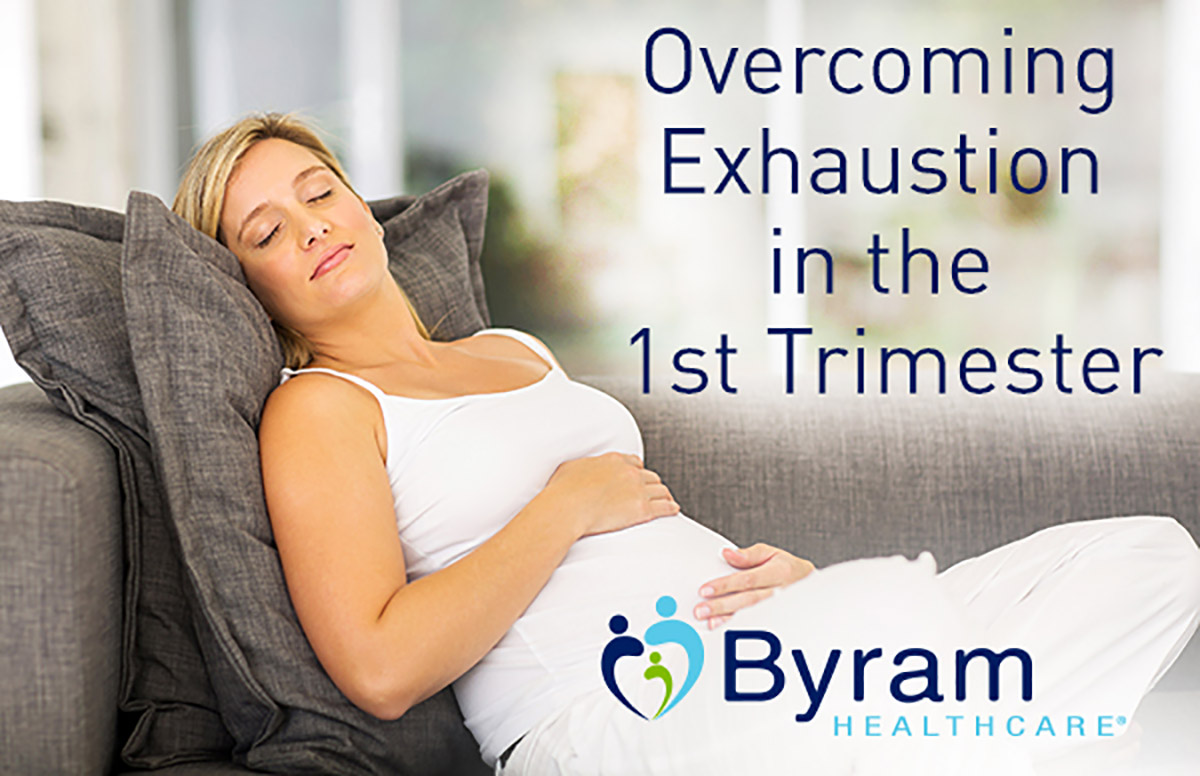 How To Overcome First Trimester Exhaustion | Pregnancy Blog | Byram  Healthcare